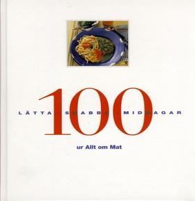 100 lätta snabba middagar ur Allt om Mat