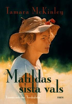 Matildas sista vals av Tamara McKinley