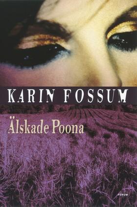 Älskade Poona av Karin Fossum