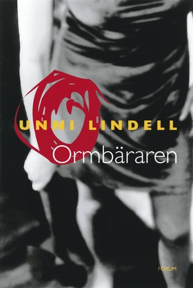 Ormbäraren av Unni Lindell
