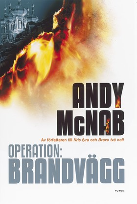 Operation: Brandvägg av Andy McNab