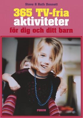 365 TV-fria aktiviteter för dig och ditt barn