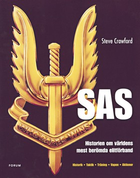 SAS ¿ Historien om världens mest berömda elitförband