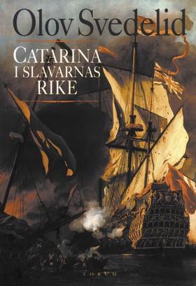 Catarina i slavarnas rike av Olov Svedelid