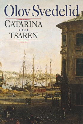 Catarina och tsaren av Olov Svedelid