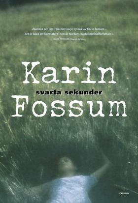 Svarta sekunder av Karin Fossum