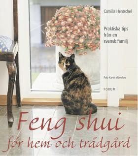 Feng shui för hem och trädgård