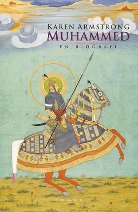 Muhammed : En biografi av Karen Armstrong
