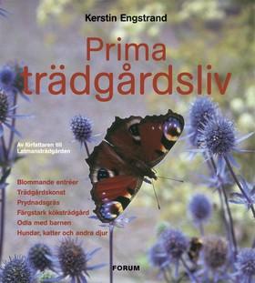 Prima trädgårdsliv av Kerstin Engstrand