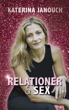 Relationer & sex av Katerina Janouch