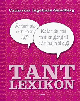 Tantlexikon av Catharina Ingelman-Sundberg