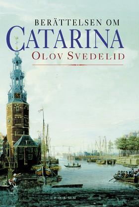 Berättelsen om Catarina av Olov Svedelid