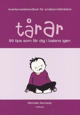 Tårar/Överlevnadshandbok för småbarnsföräldrar