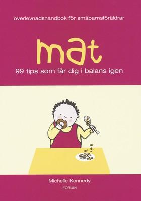 Mat/Överlevnadshandbok för småbarnsföräldrar