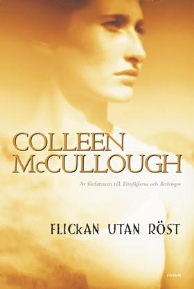 Flickan utan röst av Colleen McCullough