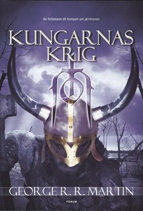 Game of thrones - Kungarnas krig av George R. R. Martin