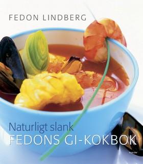 Naturligt slank - Fedons GI-kokbok