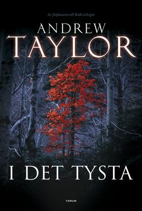 I det tysta av Andrew Taylor