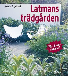 Latmansträdgården (reviderad utgåva)