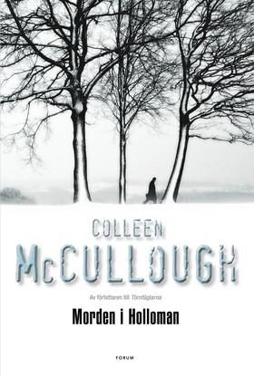 Morden i Holloman av Colleen McCullough