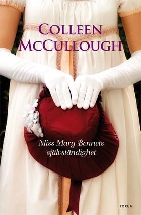 Miss Mary Bennets självständighet av Colleen McCullough