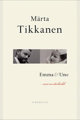 Emma & Uno - visst var det kärlek