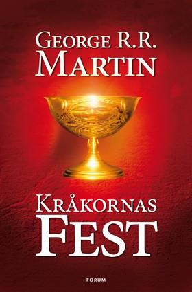 Game of thrones - Kråkornas fest av George R. R. Martin