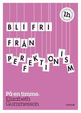 E-bok Bli fri från perfektionism : på en timme av Elizabeth Gummesson