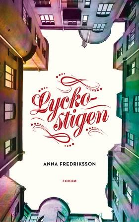 E-bok Lyckostigen av Anna Fredriksson