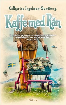 E-bok Kaffe med rån av Catharina Ingelman-Sundberg
