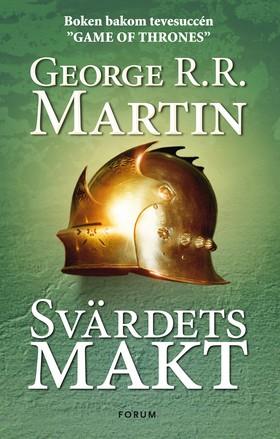 Game of thrones - Svärdets makt av George R. R. Martin