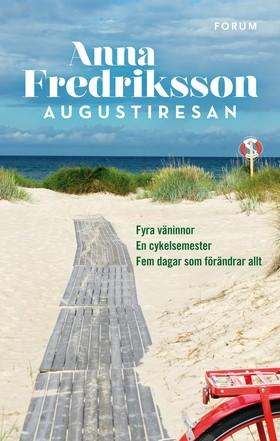 E-bok Augustiresan av Anna Fredriksson