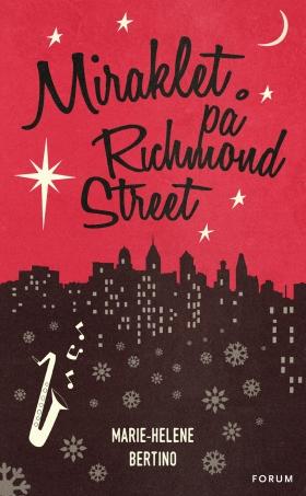 Miraklet på Richmond Street