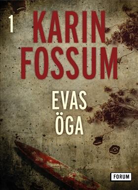 E-bok Evas öga av Karin Fossum