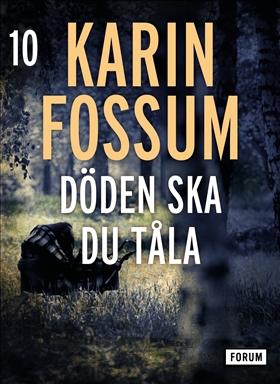 E-bok Döden skall du tåla av Karin Fossum