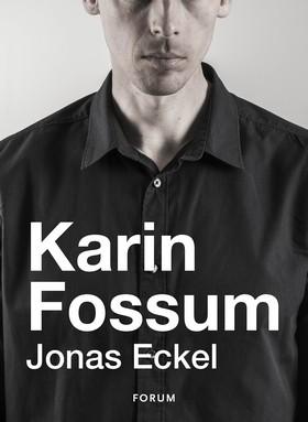 E-bok Jonas Eckel av Karin Fossum