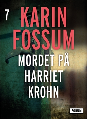 E-bok Mordet på Harriet Krohn av Karin Fossum