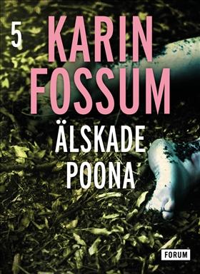 E-bok Älskade Poona av Karin Fossum
