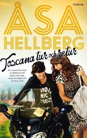E-bok Toscana tur och retur av Åsa Hellberg