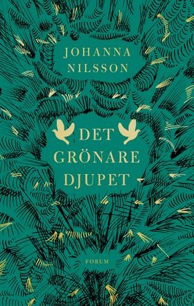 Omslag till Johanna Nilssons Det grönare djupet