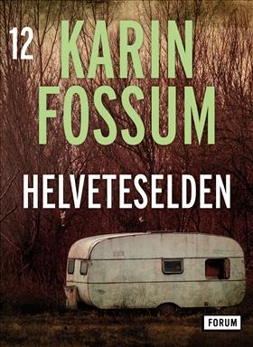 E-bok Helveteselden av Karin Fossum