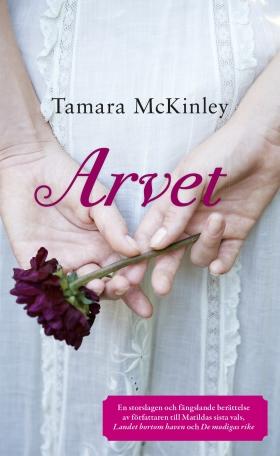 E-bok Arvet av Tamara McKinley
