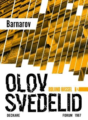 E-bok Barnarov : en Roland Hassel-thriller av Olov Svedelid