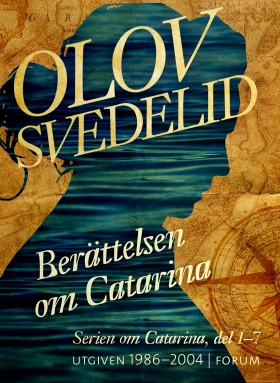 E-bok Berättelsen om Catarina ; En Dufva i Stockholm ; En Humbla på haven; Catarina och kärlekens pris av Olov Svedelid