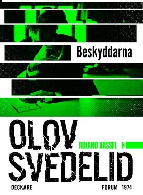 E-bok Beskyddarna : en Roland Hassel-thriller av Olov Svedelid