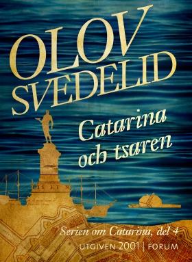 E-bok Catarina och tsaren  av Olov Svedelid