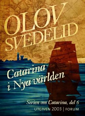 E-bok Catarina i Nya världen  av Olov Svedelid