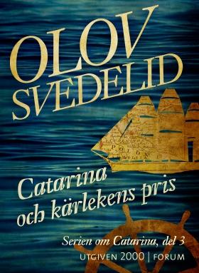 E-bok Catarina och kärlekens pris av Olov Svedelid