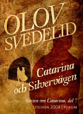 E-bok Catarina och Silvervägen av Olov Svedelid