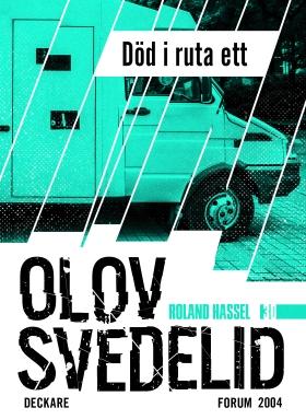 E-bok Död i ruta ett : en Roland Hassel-thriller av Olov Svedelid